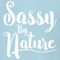 Sassy By Nature Kids' Shirts