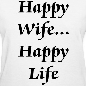 Happy Wife Happy Life Gifts | Spreadshirt