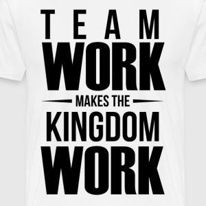 Team Work Makes the Dream Work - Men's Premium T-Shirt