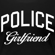 police girlfriend Women's T-Shirts