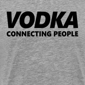 VODKA Connecting People T-Shirts - Men's Premium T-Shirt