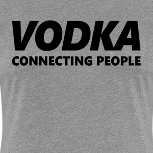 VODKA Connecting People Women's T-Shirts - Women's Premium T-Shirt