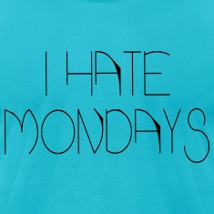 i hate mondays T-Shirts