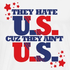They hate US cus they ain't US USA politics