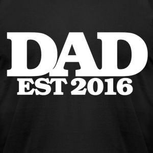DAD est 2016 - Men's T-Shirt by American Apparel