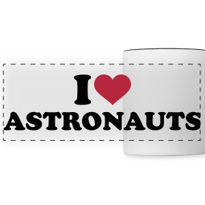 I love Astronauts Mugs & Drinkware - Panoramic Mug
