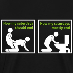how_my_saturdays_should_end_052016b_2c T-Shirts - Men's Premium T-Shirt