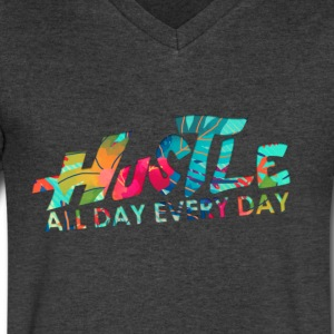 Hustle All Day Every Day Tshirt - Men's V-Neck T-Shirt by Canvas