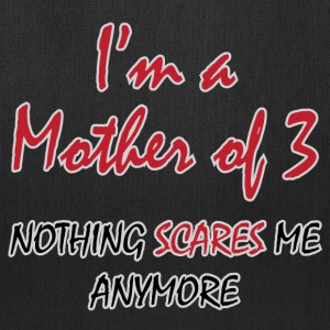 Nothing Scares Mother of 3 - Tote Bag