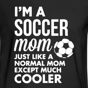 Soccer Mom Shirt - Men's Long Sleeve T-Shirt