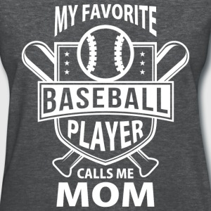 Baseball Mom - Favorite Player - Women's T-Shirt