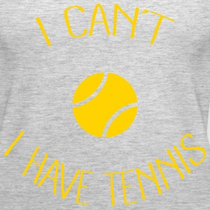 I can't I have Tennis Tanks - Women's Premium Tank Top