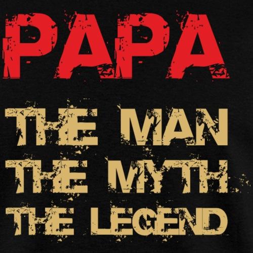 Papa - The Man, The Myth, The Legend