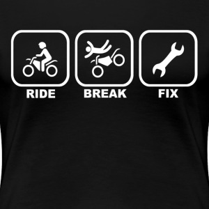 Ride Break Fix Biker Motor Race Women's T-Shirts - Women's Premium T-Shirt