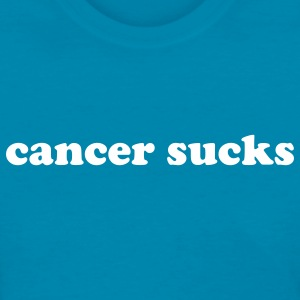 Cancer sucks Women's T-Shirts - Women's T-Shirt
