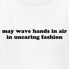 Wave your hands - Funny Kids' Shirts