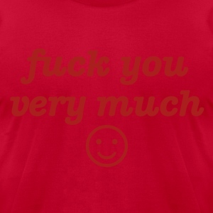 fuck you very much - Men's T-Shirt by American Apparel