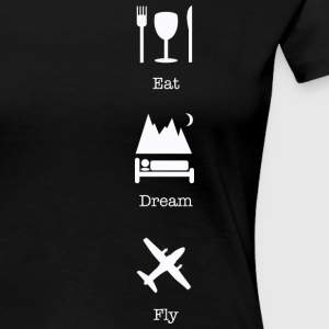 eat dream fly baby - Women's Premium T-Shirt