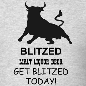 BLIITZED MALT LIQUOR - Men's T-Shirt