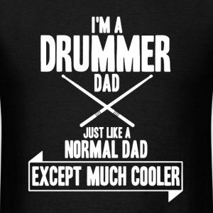 Drummer Dad Shirt - Men's T-Shirt
