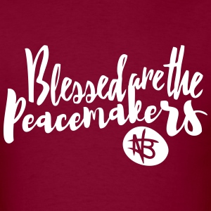 Blessed are the Peacemakers - Northbound Christian - Men's T-Shirt