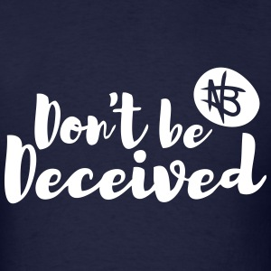 Don't Be Deceived - Northbound Christian Apparel - Men's T-Shirt