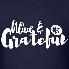 Alive and Grateful - Northbound Christian Apparel