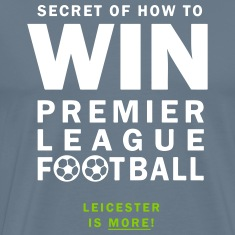 Leicester is More! - How to Win EPL Football.