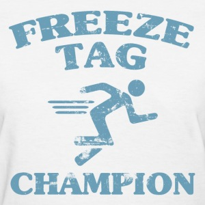 Freeze Tag Champion - Women's T-Shirt