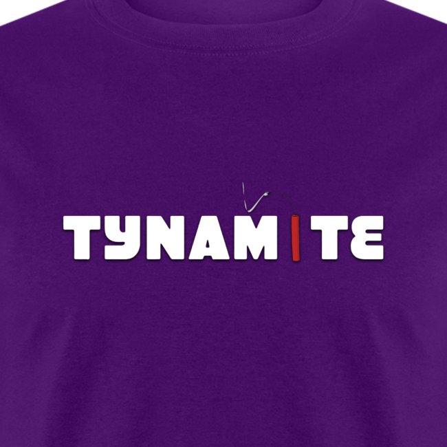 Tynamite Men's T-Shirt