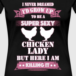 super sexy chicken Women's T-Shirts - Women's Premium T-Shirt