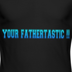 FATHERTASTIC Long Sleeve Shirts - Men's Long Sleeve T-Shirt by Next Level