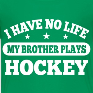 I Have No Life Hockey Baby & Toddler Shirts - Toddler Premium T-Shirt