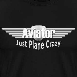 Aviation - Just Plane Crazy T-Shirts - Men's Premium T-Shirt