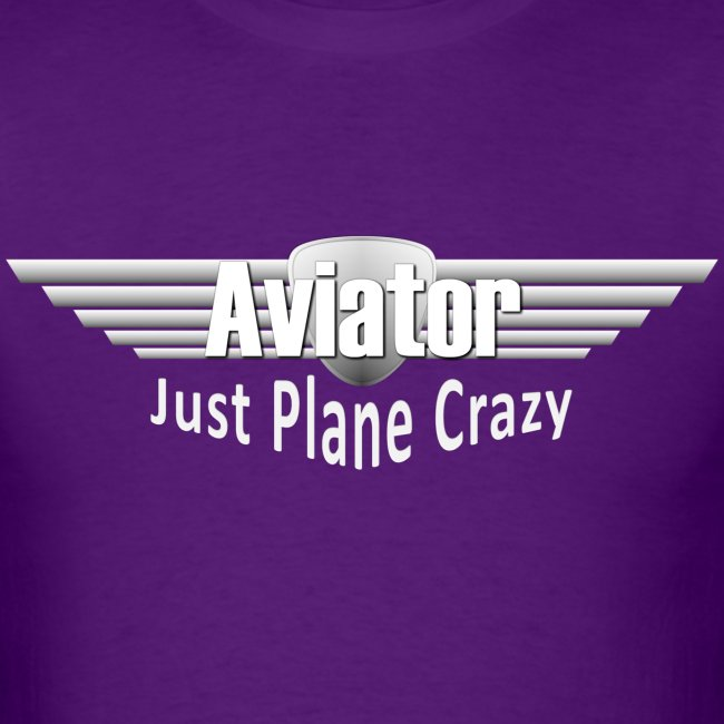 Aviator - Just Plane Crazy
