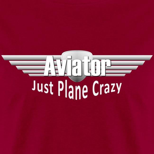 Aviator - Just Plane Crazy