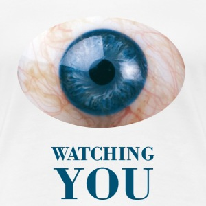 Watching You - Women's Premium T-Shirt