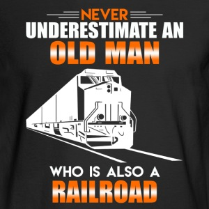 Old Man Railroad Shirt - Men's Long Sleeve T-Shirt