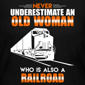 Old Woman Railroad Shirt - Women's Long Sleeve Jersey T-Shirt