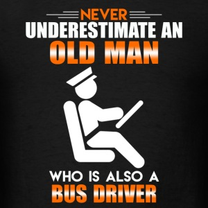 Old Man Bus Driver - Men's T-Shirt