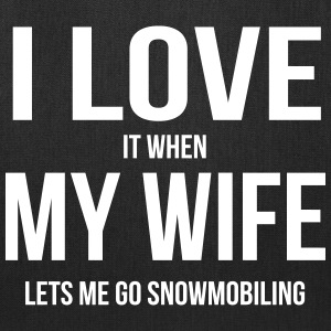 I LOVE MY WIFE (WHEN SHE LETS ME GO SNOWMOBILING) Bags & backpacks - Tote Bag