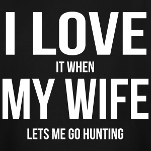 I LOVE MY WIFE (WHEN SHE LETS ME GO HUNTNG) T-Shirts - Men's Tall T-Shirt