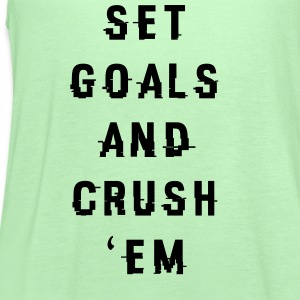 Set Goals And Crush 'Em Tanks - Women's Flowy Tank Top by Bella