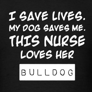 Nurse Loves Bulldog Shirt - Men's T-Shirt