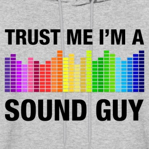 Trust Me I'm a Sound Guy Hoodies - Men's Hoodie
