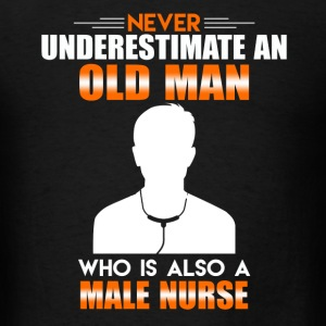 Old Man Male Nurse - Men's T-Shirt