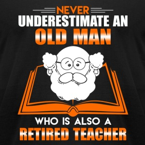 Old Man Retired Teacher - Men's T-Shirt by American Apparel