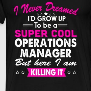 Super Cool Operations Manager Women's Funny TShirt T-Shirts - Men's Premium T-Shirt