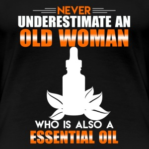 Old Woman Essential Oil - Women's Premium T-Shirt