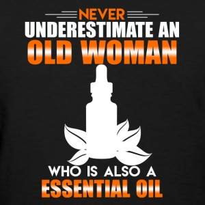 Old Woman Essential Oil - Women's T-Shirt